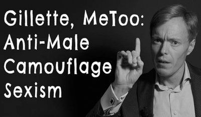 Gillette, MeToo and Anti-Male Camouflage Sexism