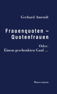 Frauenquoten - Quotenfrauen
